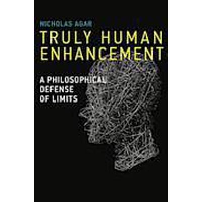 Truly Human Enhancement (Inbunden, 2014)