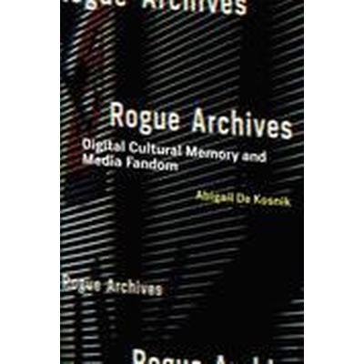 Rogue Archives (Inbunden, 2016)
