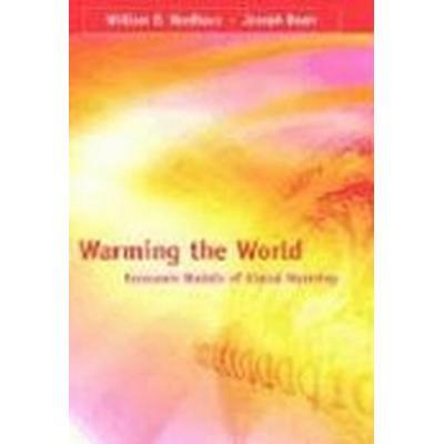 Warming the World (Inbunden, 2000)