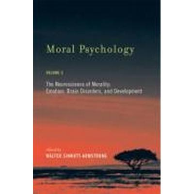 Moral Psychology: Volume 3 (Inbunden, 2007)