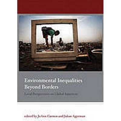 Environmental Inequalities Beyond Borders (Häftad, 2011)