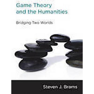Game Theory and the Humanities (Häftad, 2012)