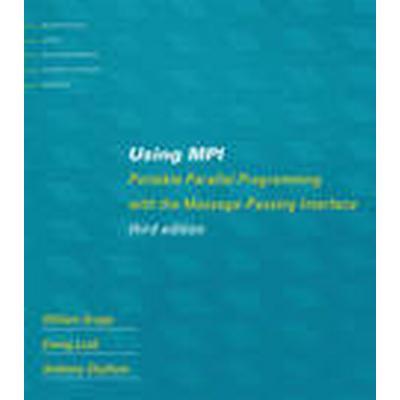Using MPI (Häftad, 2015)