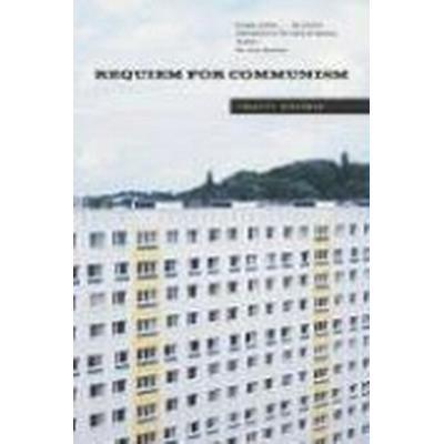 Requiem for Communism (Häftad, 2005)