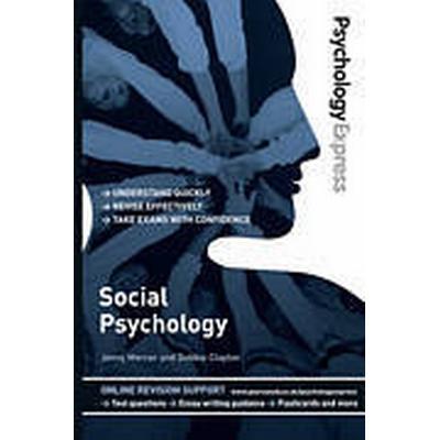 Psychology Express: Social Psychology (Häftad, 2011)
