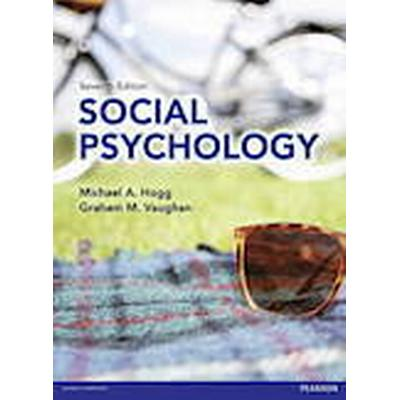 Social Psychology with MyPsychLab 7/e (, 2014)