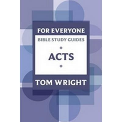 For Everyone Bible Study Guides: Acts (Häftad, 2010)