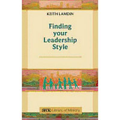 Finding Your Leadership Style (Häftad, 2012)