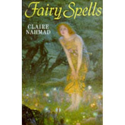 Fairy Spells (Inbunden, 1997)