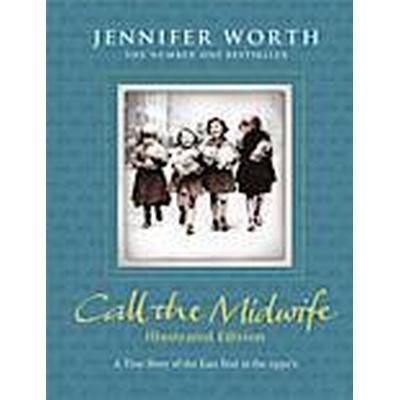 Call the Midwife (Inbunden, 2012)