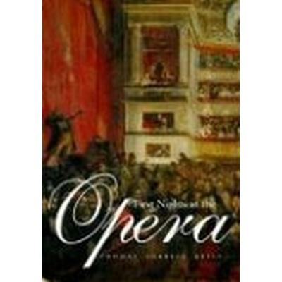 First Nights at the Opera (Häftad, 2006)