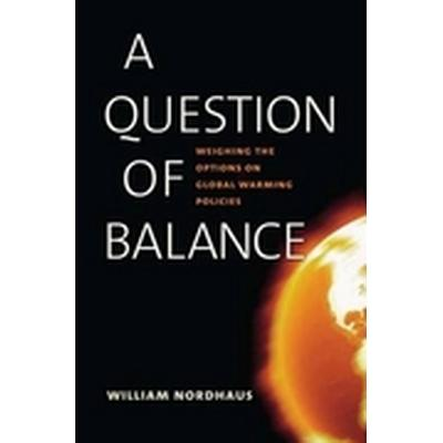 A Question of Balance (Inbunden, 2008)
