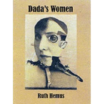 Dada's Women (Inbunden, 2009)
