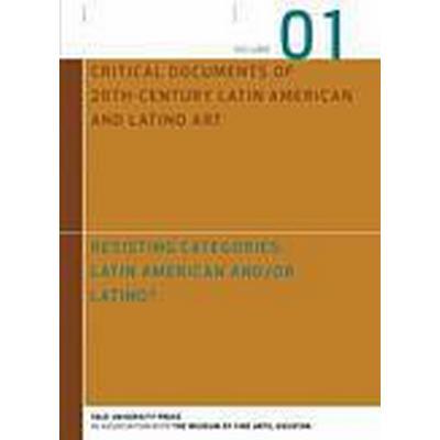 Resisting Categories: Latin American and/or Latino?: Volume 1 (Inbunden, 2012)