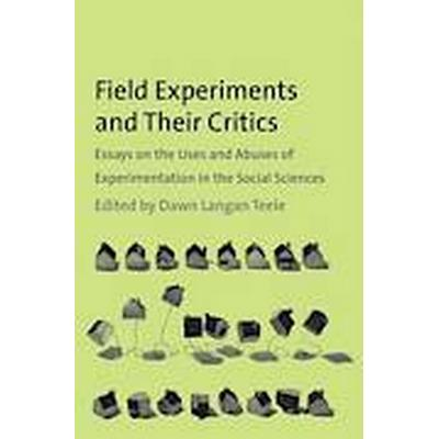 Field Experiments and Their Critics (Häftad, 2014)