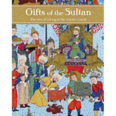 Gifts of the Sultan (Inbunden, 2011)