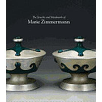 The Jewelry and Metalwork of Marie Zimmermann (Inbunden, 2012)