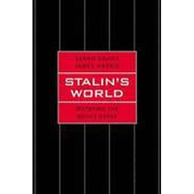 Stalin's World (Inbunden, 2015)