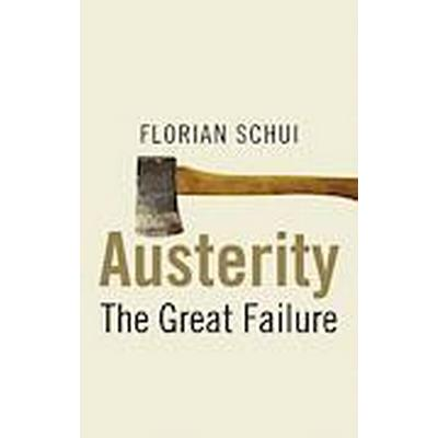 Austerity (Inbunden, 2014)