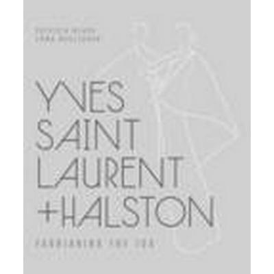Yves Saint Laurent + Halston (Inbunden, 2015)