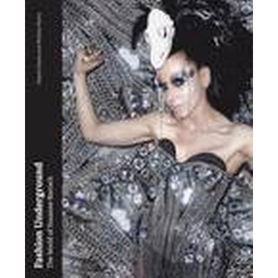 Fashion Underground (Inbunden, 2015)