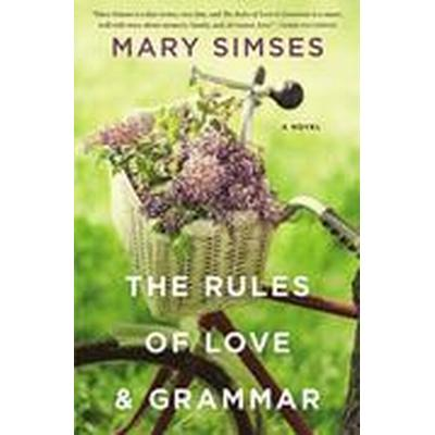 The Rules of Love and Grammar (Inbunden, 2016)