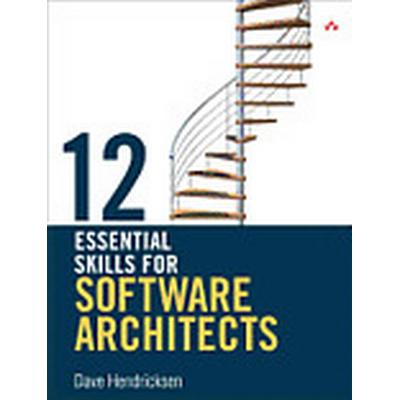 12 Essential Skills for Software Architects (Häftad, 2011)