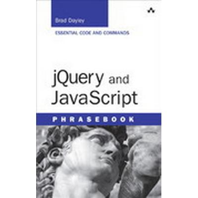 jQuery and JavaScript Phrasebook (Häftad, 2014)