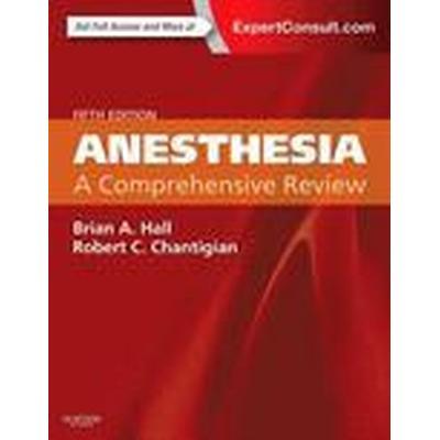 Anesthesia: A Comprehensive Review (Häftad, 2015)