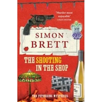 The Shooting in the Shop (Häftad, 2011)