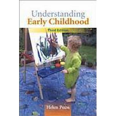 Understanding Early Childhood: Issues and Controversies (Häftad, 2014)