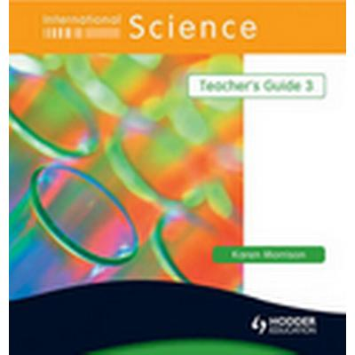 International Science: 3 Teacher's Guide (Häftad, 2009)