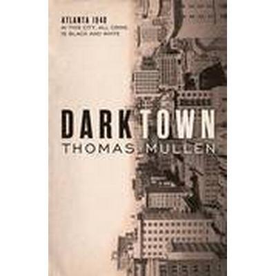 Darktown (Inbunden, 2016)