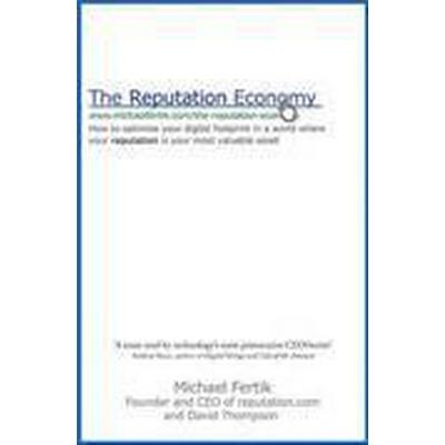 The Reputation Economy (Häftad, 2015)