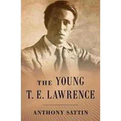 The Young T. E. Lawrence (Inbunden, 2015)