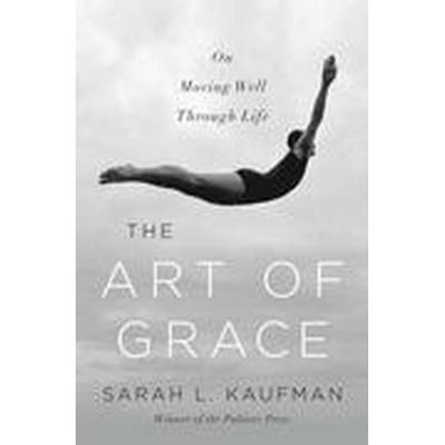 The Art of Grace (Inbunden, 2015)