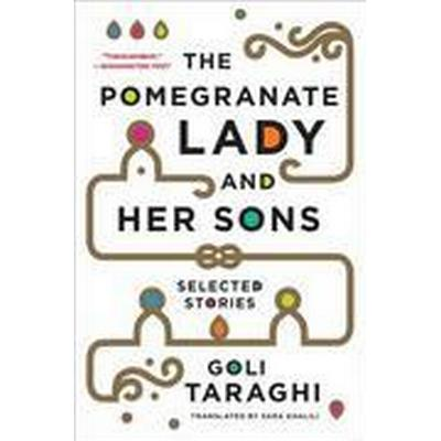 The Pomegranate Lady and Her Sons (Häftad, 2015)