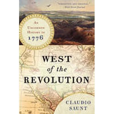 West of the Revolution (Häftad, 2015)