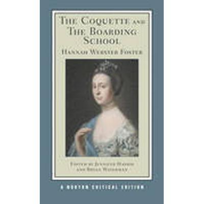 The Coquette and the Boarding School (Häftad, 2013)