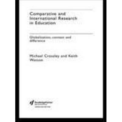 Comparative and International Research in Education (Häftad, 2003)