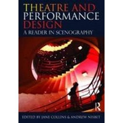 Theatre and Performance Design (Häftad, 2010)