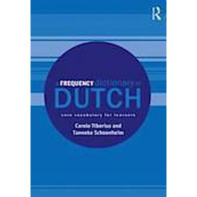 A Frequency Dictionary of Dutch (Häftad, 2013)