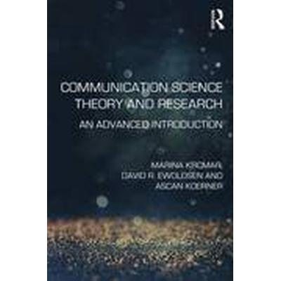 Communication Science Theory and Research (Häftad, 2016)