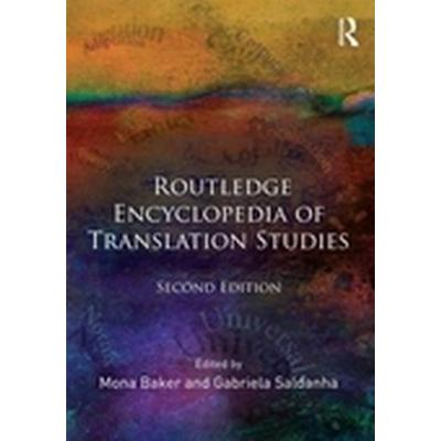 Routledge Encyclopedia of Translation Studies (Häftad, 2011)