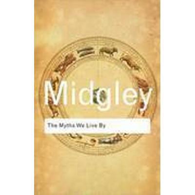 The Myths We Live By (Häftad, 2011)
