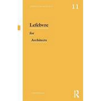 Lefebvre for Architects (Häftad, 2014)