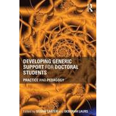 Developing Generic Support for Doctoral Students (Häftad, 2014)