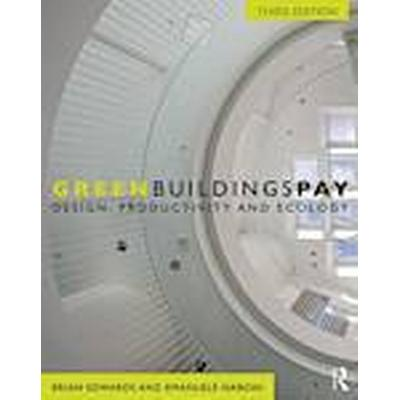 Green Buildings Pay (Häftad, 2013)