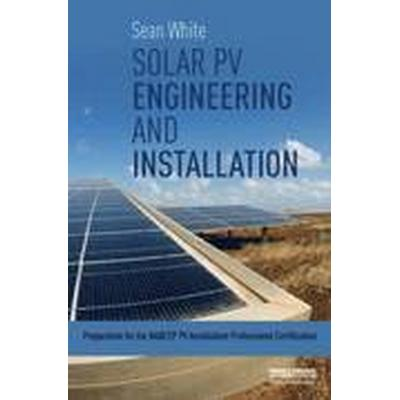 Solar PV Engineering and Installation (Häftad, 2015)