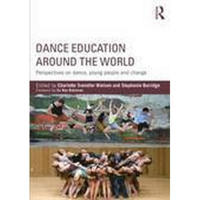 Dance Education Around the World (Häftad, 2015)